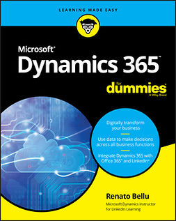 Bellu, Renato - Microsoft Dynamics 365 For Dummies, ebook