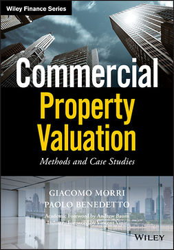 Benedetto, Paolo - Commercial Property Valuation: Methods and Case Studies, ebook