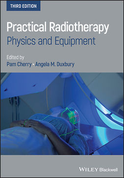 Cherry, Pam - Practical Radiotherapy: Physics and Equipment, e-bok