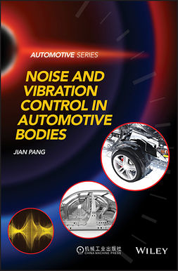 Pang, Jian - Noise and Vibration Control in Automotive Bodies, ebook