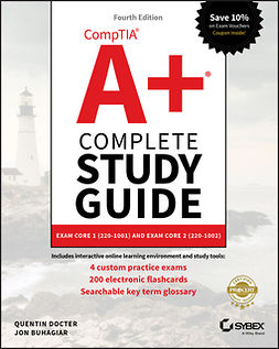 Buhagiar, Jon - CompTIA A+ Complete Study Guide: Exam Core 1 220-1001 and Exam Core 2 220-1002, e-kirja