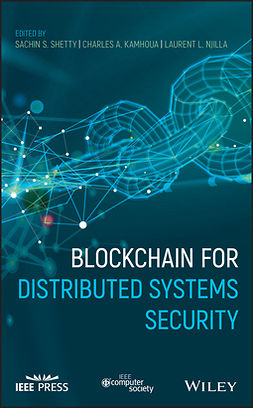 Kamhoua, Charles A. - Blockchain for Distributed Systems Security, e-bok