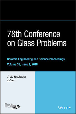 Sundaram, S. K. - 78th Conference on Glass Problems: Ceramic Engineering and Science Proceedings, Issue 1, ebook