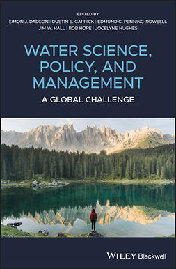 Dadson, Simon James - Water Science, Policy and Management: A Global Challenge, ebook