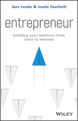 Faurholt, Mads - Entrepreneur: Building Your Business From Start to Success, e-kirja