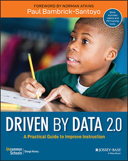 Bambrick-Santoyo, Paul - Driven by Data 2.0: A Practical Guide to Improve Instruction, e-kirja