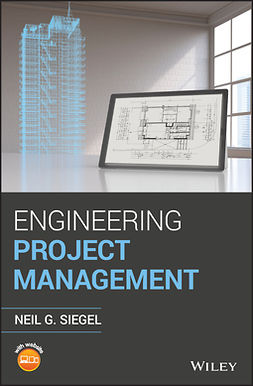 Siegel, Neil G. - Engineering Project Management, ebook