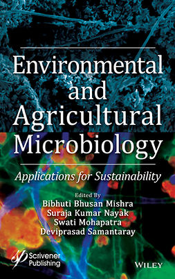 Mishra, Bibhuti Bhusan - Environmental and Agricultural Microbiology: Applications for Sustainability, ebook