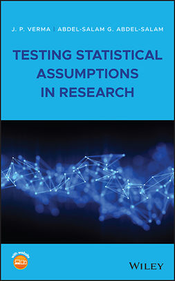 Abdel-Salam, Abdel-Salam G. - Testing Statistical Assumptions in Research, ebook