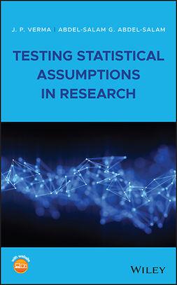 Abdel-Salam, Abdel-Salam G. - Testing Statistical Assumptions in Research, e-kirja