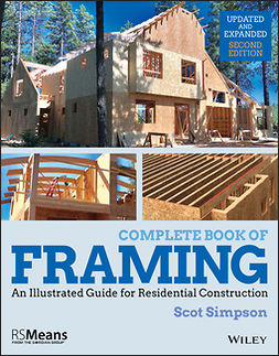 Simpson, Scot - Complete Book of Framing: An Illustrated Guide for Residential Construction, e-kirja