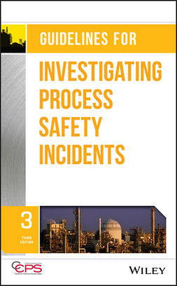 - Guidelines for Investigating Process Safety Incidents, ebook