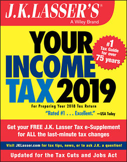 - J.K. Lasser's Your Income Tax 2019: For Preparing Your 2018 Tax Return, ebook