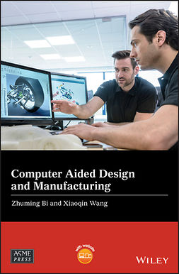 Bi, Zhuming - Computer Aided Design and Manufacturing, e-bok