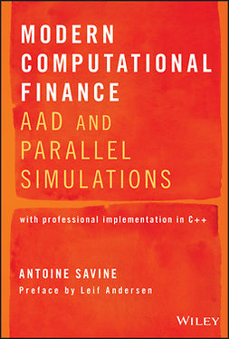 Andersen, Leif - Modern Computational Finance: AAD and Parallel Simulations, ebook