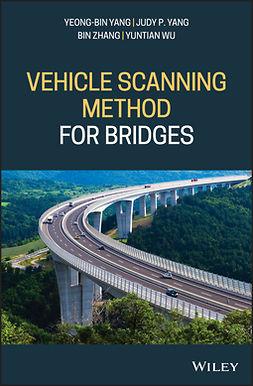 Wu, Yuntian - Vehicle Scanning Method for Bridges, ebook