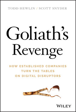 Hewlin, Todd - Goliath's Revenge: How Established Companies Turn the Tables on Digital Disruptors, e-kirja