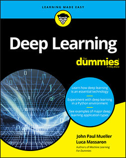 Massaron, Luca - Deep Learning For Dummies, e-kirja
