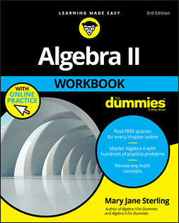 Sterling, Mary Jane - Algebra II Workbook For Dummies, ebook