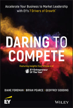 Foreman, Diane - Daring to Compete: Accelerate your business to market leadership with EY's 7 Drivers of Growth, e-bok