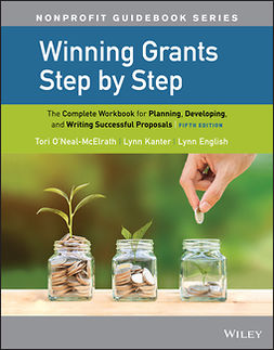 English, Lynn Jenkins - Winning Grants Step by Step: The Complete Workbook for Planning, Developing, and Writing Successful Proposals, e-bok