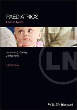Darling, Jonathan C. - Paediatrics Lecture Notes, ebook