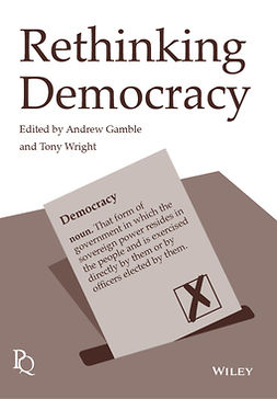 Gamble, Andrew - Rethinking Democracy, ebook
