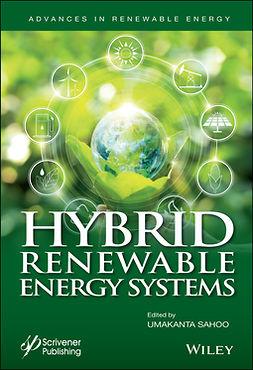 Sahoo, Umakanta - Hybrid Renewable Energy Systems, ebook