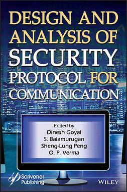 Balamurugan, S. - Design and Analysis of Security Protocol for Communication, e-bok