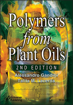 Gandini, Alessandro - Polymers from Plant Oils, ebook