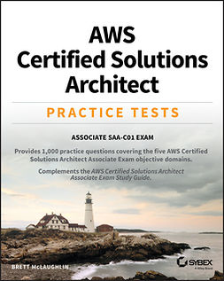 McLaughlin, Brett - AWS Certified Solutions Architect Practice Tests: Associate SAA-C01 Exam, ebook