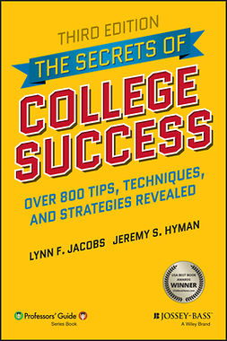Hyman, Jeremy S. - The Secrets of College Success, e-kirja