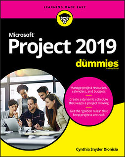 Dionisio, Cynthia Snyder - Microsoft Project 2019 For Dummies, ebook