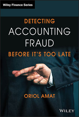 Amat, Oriol - Detecting Accounting Fraud Before It's Too Late, ebook