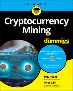Bain, Tyler - Cryptocurrency Mining For Dummies, ebook