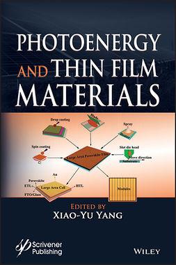 Yang, Xiao-Yu - Photoenergy and Thin Film Materials, ebook
