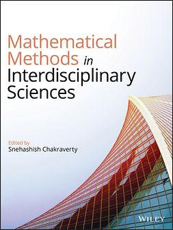 Chakraverty, Snehashish - Mathematical Methods in Interdisciplinary Sciences, ebook