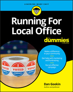 Gookin, Dan - Running For Local Office For Dummies, ebook