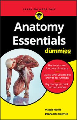 Norris, Maggie - Anatomy Essentials For Dummies, e-kirja