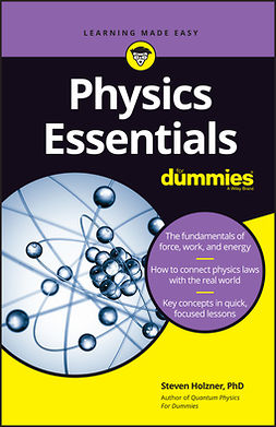 Holzner, Steven - Physics Essentials For Dummies, ebook