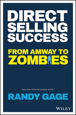 Gage, Randy - Direct Selling Success: From Amway to Zombies, e-kirja