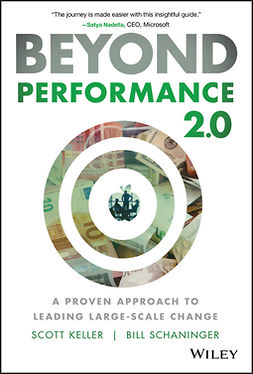 Keller, Scott - Beyond Performance 2.0: A Proven Approach to Leading Large-Scale Change, ebook