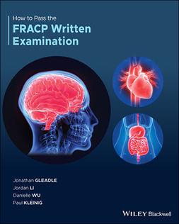 Gleadle, Jonathan - How to Pass the FRACP Written Examination, ebook