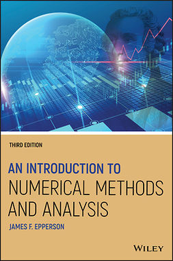 Epperson, James F. - An Introduction to Numerical Methods and Analysis, ebook