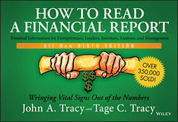 Tracy, John A. - How to Read a Financial Report: Wringing Vital Signs Out of the Numbers, ebook