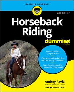 Pavia, Audrey - Horseback Riding For Dummies, ebook