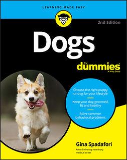 Spadafori, Gina - Dogs For Dummies, e-kirja