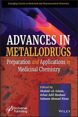 Hashmi, Athar Adil - Advances in Metallodrugs: Preparation and Applications in Medicinal Chemistry, ebook
