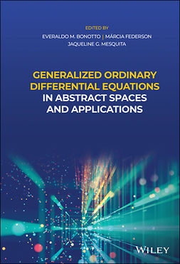 Bonotto, Everaldo M. - Generalized Ordinary Differential Equations in Abstract Spaces and Applications, ebook