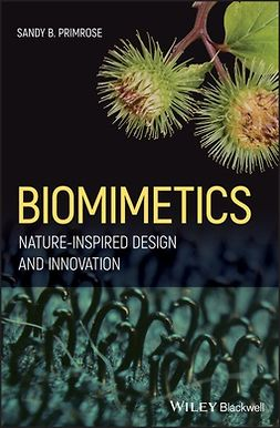 Primrose, Sandy B. - Biomimetics: Nature-Inspired Design and Innovation, ebook